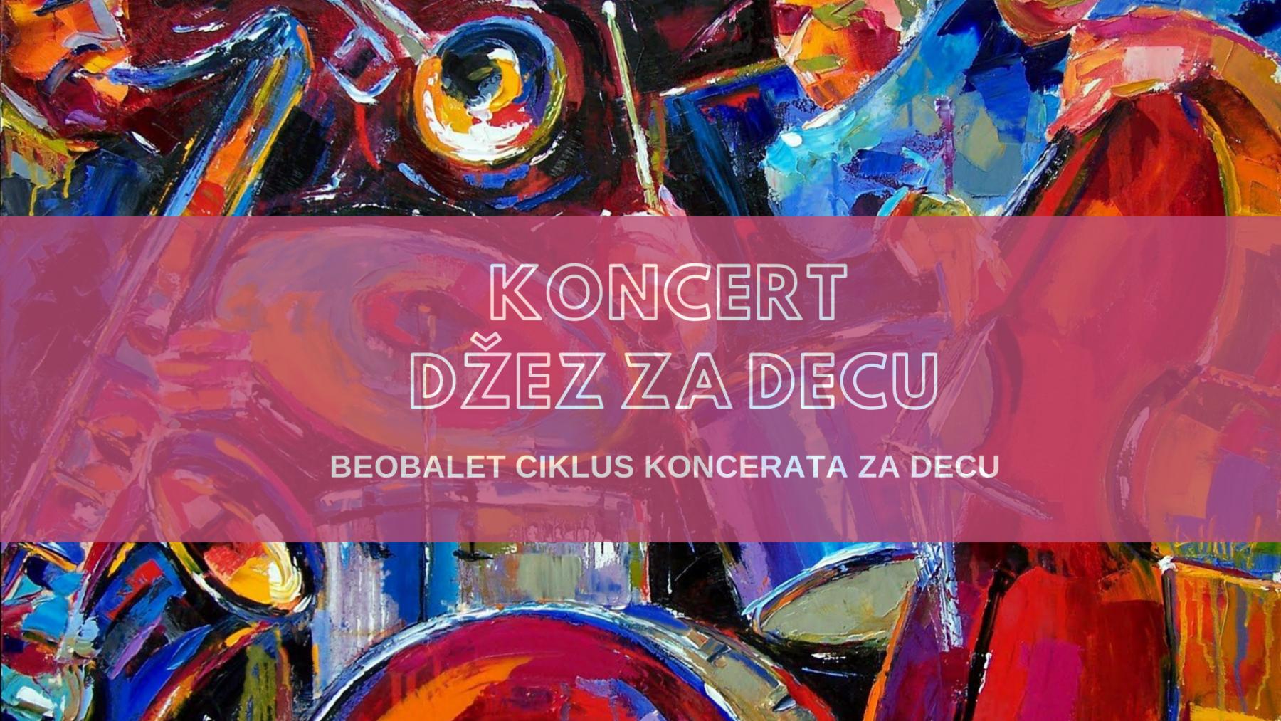 BeoBalet koncert Dzez za decu